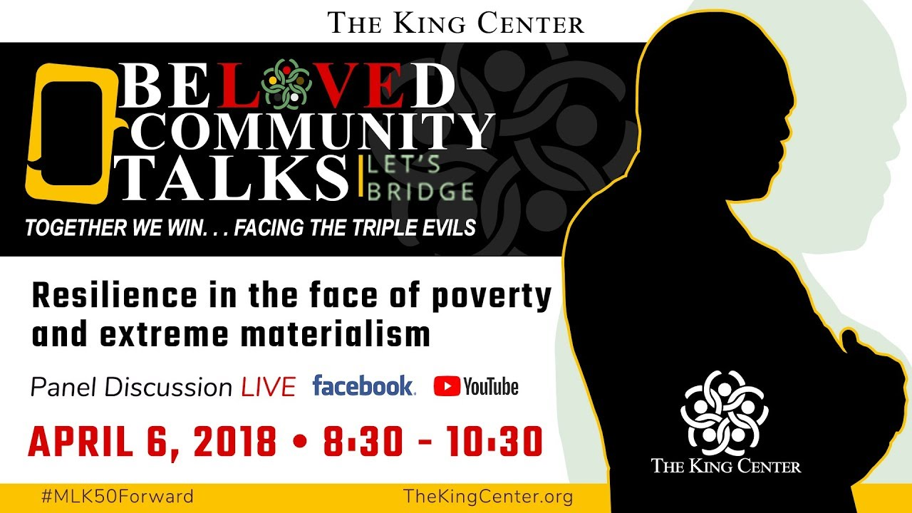 Beloved Community Talks: Resilience in the face of poverty and extreme materialism
