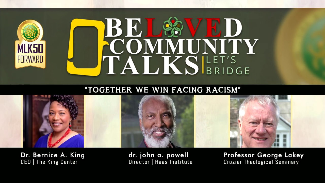 Beloved Community Talks: Together We Win Facing Racism