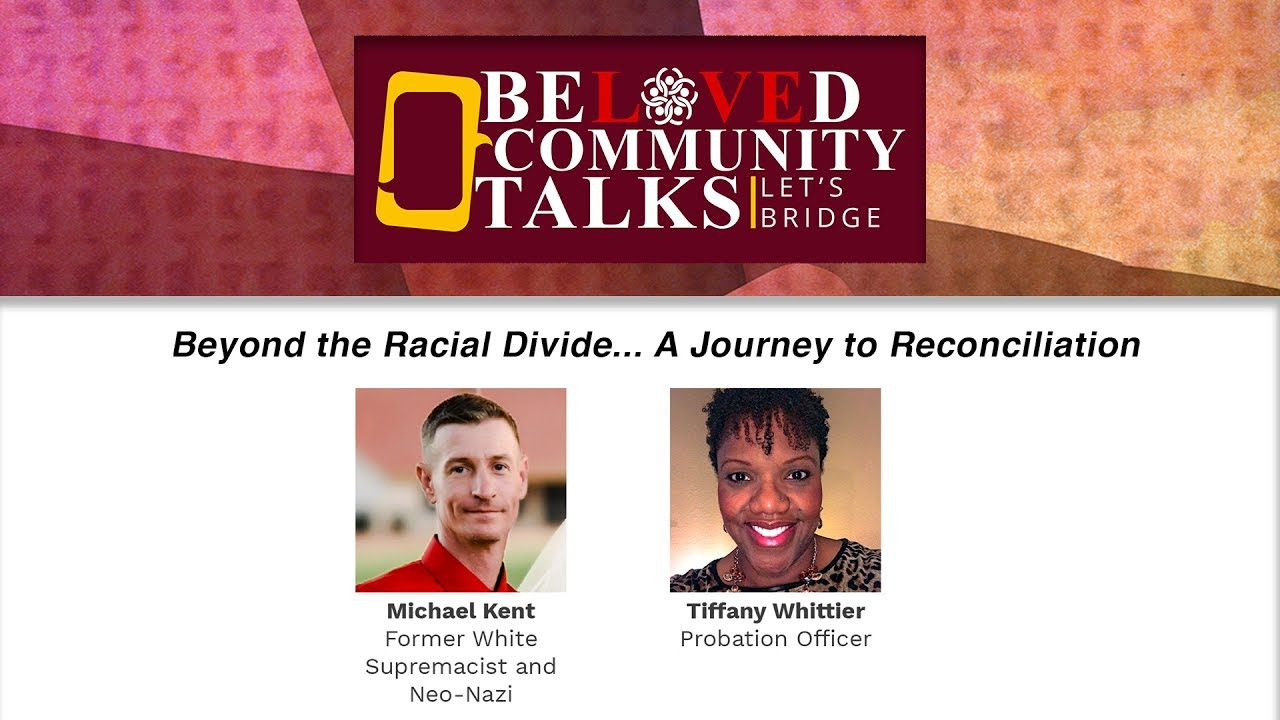 Beyond the Racial Divide... A Journey to Reconciliation
